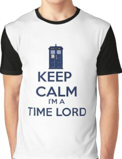 Keep Calm I'm A Time Lord Graphic T-Shirt