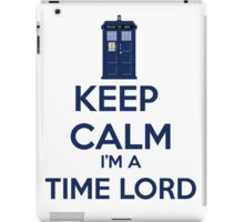 Keep Calm I'm A Time Lord iPad Case/Skin