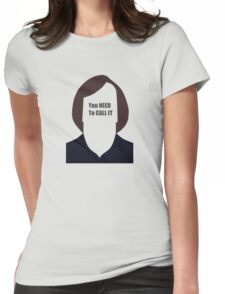 Anton Chigurh - You need to call it (No country for old men) Womens Fitted T-Shirt