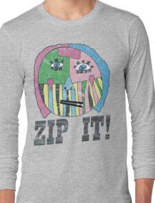 ZIP IT!  Long Sleeve T-Shirt