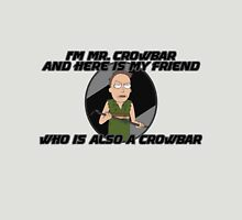 Jerry Is Mr Crowbar Unisex T-Shirt