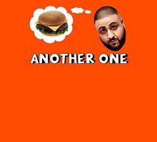Dj Khaled - ANOTHER ONE! Unisex T-Shirt