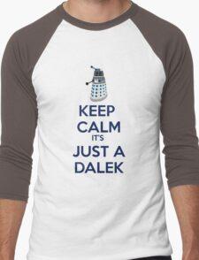 Keep Calm It's just a dalek Men's Baseball ¾ T-Shirt