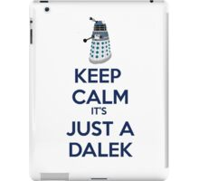 Keep Calm It's just a dalek iPad Case/Skin