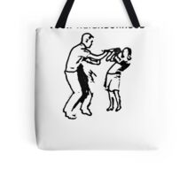 CRIMINALS LOOSE IN YOUR NEIGHBORHOOD Tote Bag