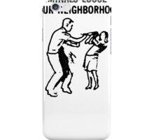 CRIMINALS LOOSE IN YOUR NEIGHBORHOOD iPhone Case/Skin
