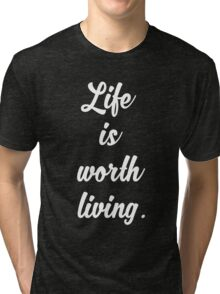 Life Is Worth Living - Justin Bieber - Purpose Tri-blend T-Shirt