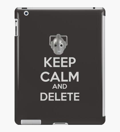 Keep Calm And Delete  iPad Case/Skin