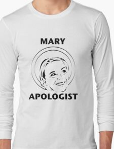 Mary Apologist (w/ halo) Long Sleeve T-Shirt