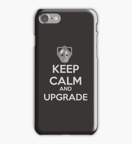 Keep Calm And Upgrade iPhone Case/Skin