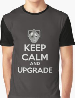 Keep Calm And Upgrade Graphic T-Shirt