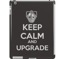 Keep Calm And Upgrade iPad Case/Skin