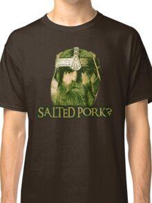 Salted Pork Classic T-Shirt
