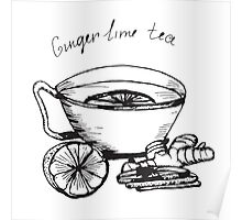 Illustration  cup of tea with lime and ginger. Poster