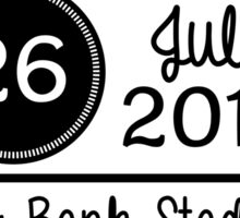 26th July - TCF Bank Stadium OTRA Sticker