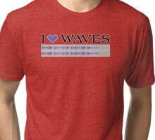 I Love Waves Tri-blend T-Shirt