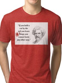 Mark Twain Witticism Tri-blend T-Shirt