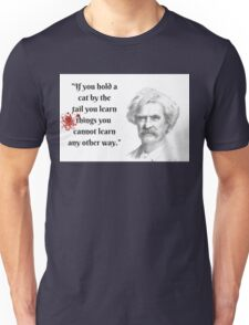 Mark Twain Witticism Unisex T-Shirt