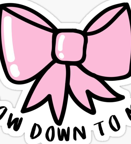 Bow Down to Me ♥ Trendy/Hipster/Tumblr Meme Sticker