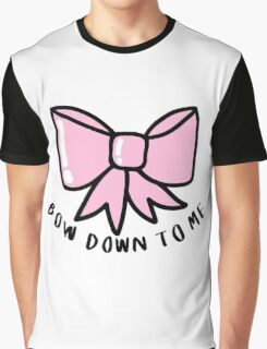 Bow Down to Me ♥ Trendy/Hipster/Tumblr Meme Graphic T-Shirt