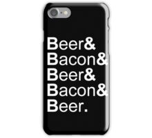 Beer&Bacon&Beer&Bacon... iPhone Case/Skin