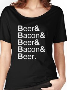 Beer&Bacon&Beer&Bacon... Women's Relaxed Fit T-Shirt