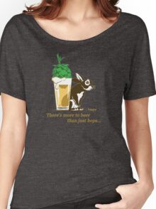 There's more to beer than just hops... Women's Relaxed Fit T-Shirt