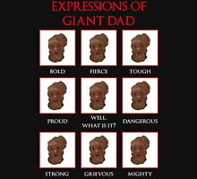 Expressions of Giant Dad Unisex T-Shirt