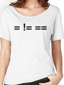 Assignment Does Not Equal Comparison Women's Relaxed Fit T-Shirt