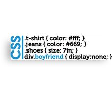 CSS jokes - many clothes, but not a friend! Canvas Print