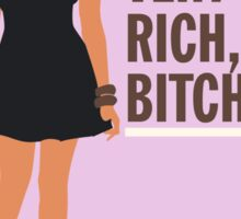 NeNe Leakes: I am very rich, B*tch. Sticker