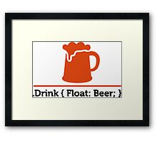 CSS jokes - Drink Beer! Framed Print