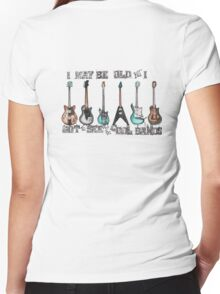 I may be old but I got to see all the cool bands Women's Fitted V-Neck T-Shirt
