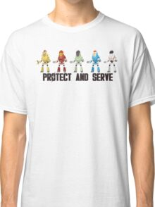 PROTECT AND SERVE Classic T-Shirt