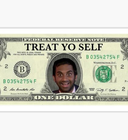 Treat Yo Self Cash Sticker