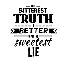 Truth Quote 1 Photographic Print