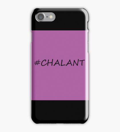 #Chalant iPhone Case/Skin