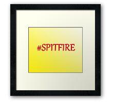 #SPITFIRE  Framed Print