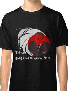 Quotes and quips - ain't that kind of movie, Bruv Classic T-Shirt