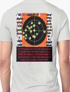 EVEN A MISS IS A KILL SHOT Unisex T-Shirt