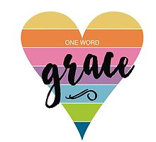 One Word: Grace by Jeri Stunkard