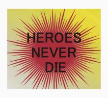 Heroes Never Die One Piece - Short Sleeve