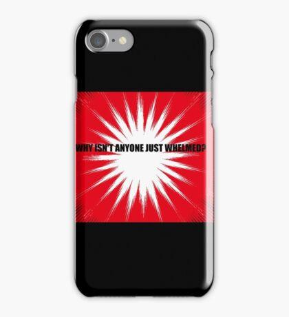 Whelmed iPhone Case/Skin