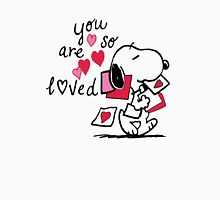 Snoopy - You are so loved  Unisex T-Shirt
