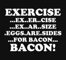Exercise Eggs are Sides for Bacon Kids Clothes