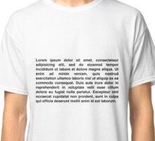 Lorem ipsum Classic T-Shirt