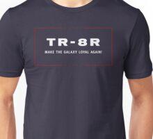 TR-8R Campaign Unisex T-Shirt