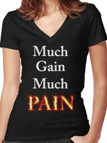 Much Gain, Much Pain Women's Fitted V-Neck T-Shirt