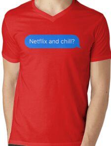 Netflix and Chill? Mens V-Neck T-Shirt