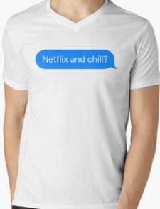 Netflix and Chill? Mens V-Neck T-Shirt